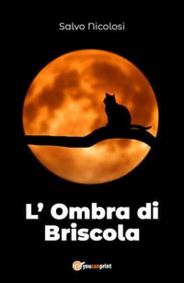 L'ombra di Briscola - NICOLOSI SALVO | Kritjur.org