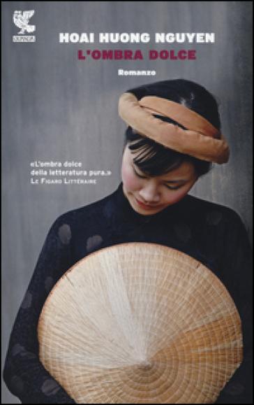 L'ombra dolce - Hoai Huong Nguyen |