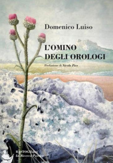 L'omino degli orologi - Domenico Luiso |