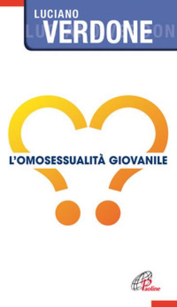 L'omosessualità giovanile - Luciano Verdone pdf epub
