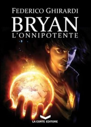 L'onnipotente. Bryan. 4.