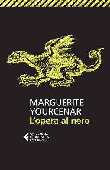 L'opera al nero - Marguerite Yourcenar pdf epub