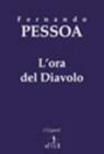 L'ora del diavolo - Fernando Pessoa | Kritjur.org