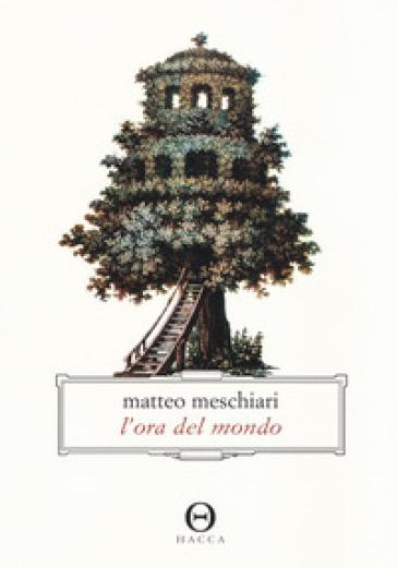 L'ora del mondo - Matteo Meschiari   Rochesterscifianimecon.com