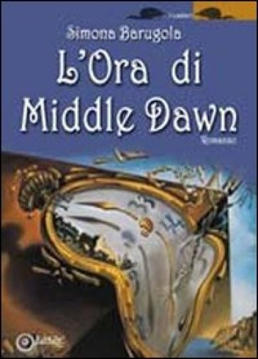 L'ora di Middle Dawn