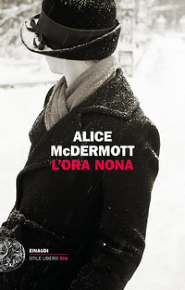 L'ora nona - Alice McDermott   Rochesterscifianimecon.com