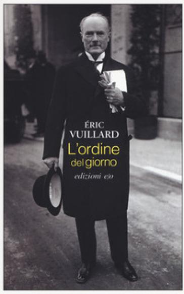 L'ordine del giorno - Eric Vuillard |