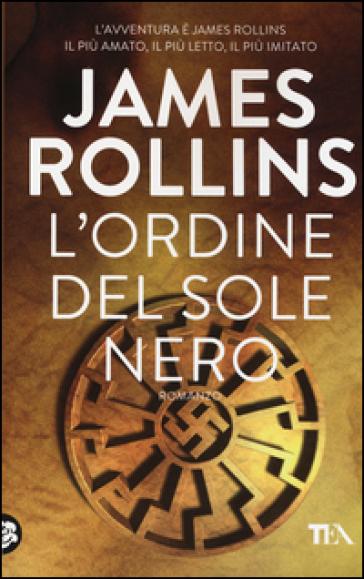 L'ordine del sole nero - James Rollins |