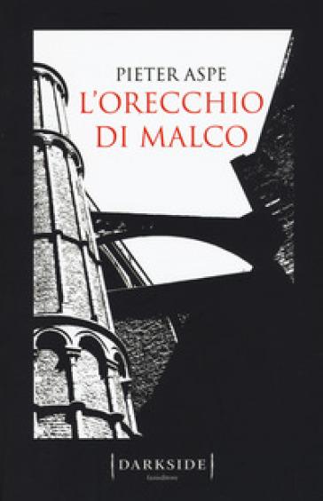 L'orecchio di Malco - Pieter Aspe | Rochesterscifianimecon.com