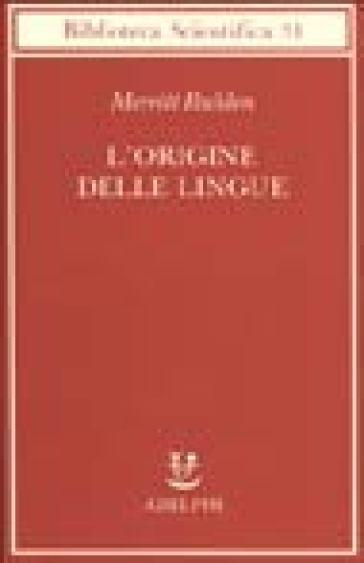 L'origine delle lingue - Merritt Ruhlen  