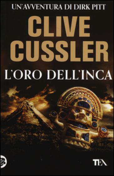 L'oro dell'Inca - Clive Cussler |
