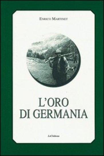 L'oro di Germania - Enrico Martinet   Ericsfund.org