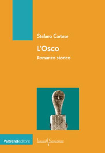 L'osco - Stefano Cortese |