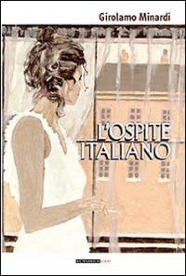 L'ospite italiano - Girolamo Minardi | Jonathanterrington.com