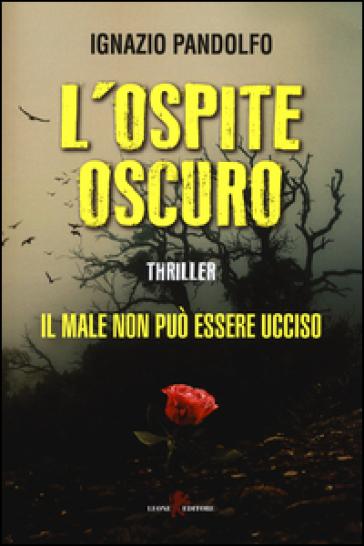 L'ospite oscuro - Ignazio Pandolfo pdf epub