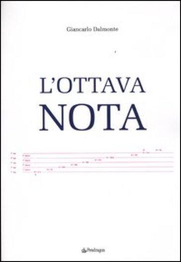 L'ottava nota - Giancarlo Dalmonte | Rochesterscifianimecon.com