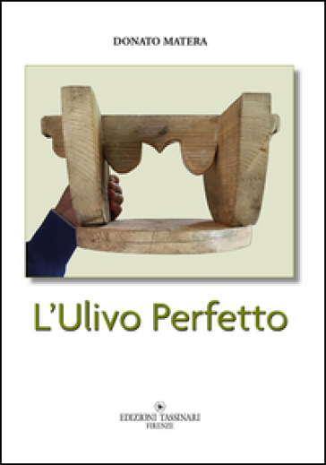 L'ulivo perfetto - Donato Matera  