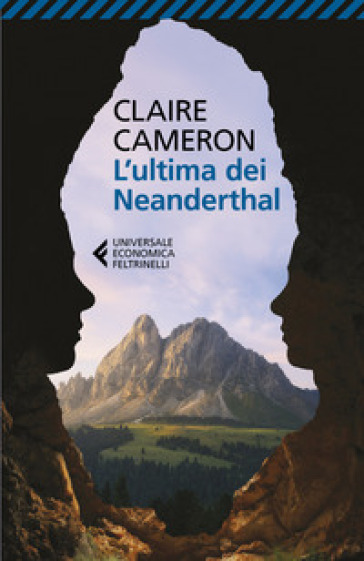 L'ultima dei Neanderthal - Claire Cameron |