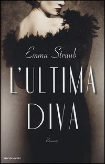 L'ultima diva - Emma Straub |