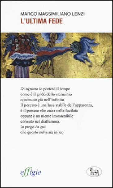 L'ultima fede - Marco Massimiliano Lenzi |