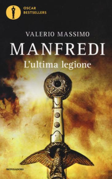 L'ultima legione - Valerio Massimo Manfredi   Rochesterscifianimecon.com