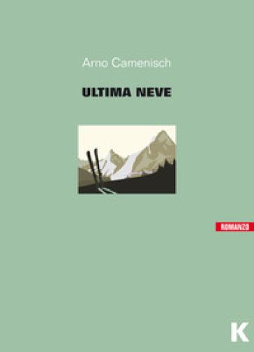 L'ultima neve - Arno Camenisch pdf epub