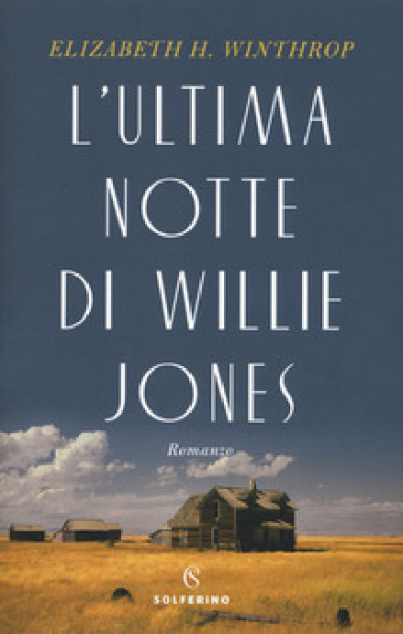 L'ultima notte di Willie Jones - Elizabeth H. Winthrop |