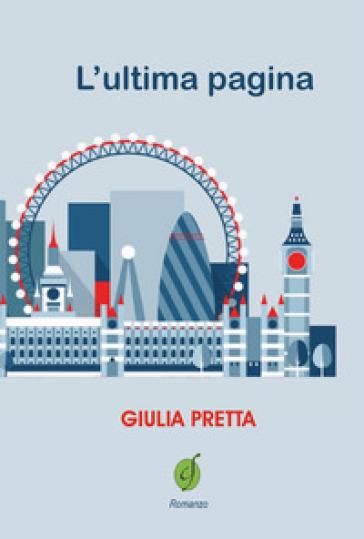 L'ultima pagina - Giulia Pretta |