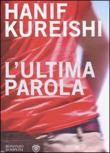 L'ultima parola - Hanif Kureishi | Kritjur.org