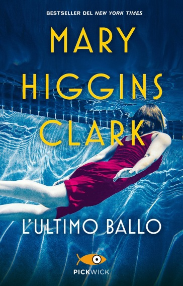 L'ultimo ballo - Mary Higgins Clark | Ericsfund.org