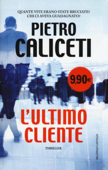 L'ultimo cliente - Pietro Caliceti | Ericsfund.org