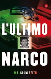 L ultimo narco