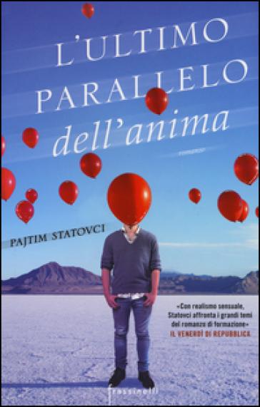 L'ultimo parallelo dell'anima - Pajtim Statovci | Kritjur.org