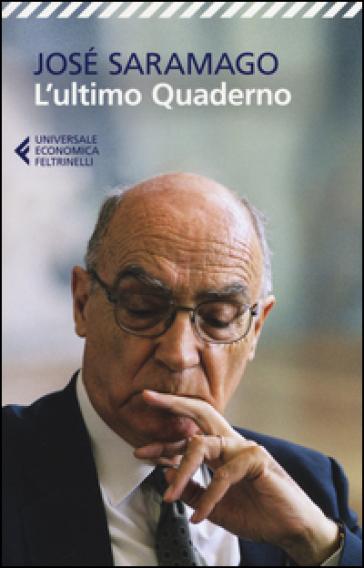 L'ultimo quaderno - José Saramago  
