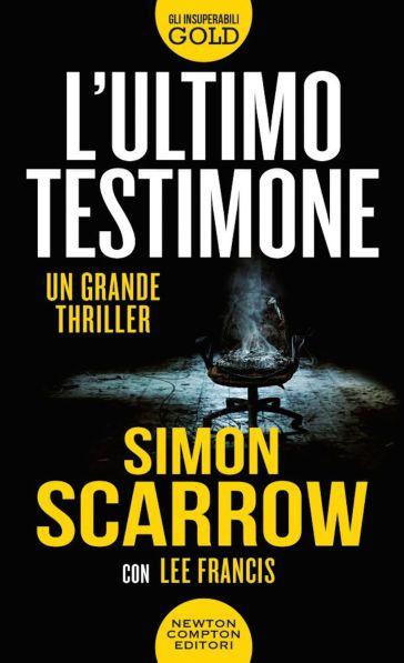 L'ultimo testimone - Simon Scarrow  