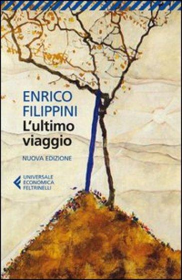 L'ultimo viaggio - Enrico Filippini |