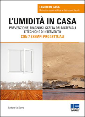 L'umidità in casa - Barbara Del Corno | Thecosgala.com
