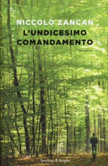 L'undicesimo comandamento - Niccolò Zancan   Kritjur.org