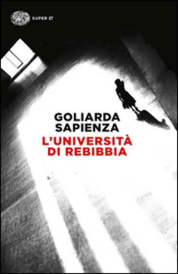 L'università di Rebibbia - Goliarda Sapienza   Thecosgala.com
