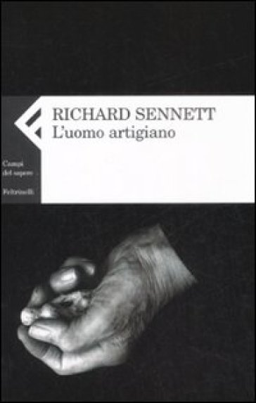 L'uomo artigiano - Richard Sennett pdf epub