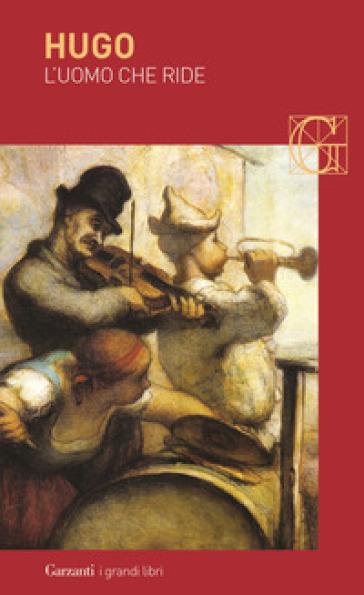 L'uomo che ride - Victor Hugo |