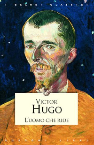L 39 uomo che ride victor hugo libro mondadori store - Libro da colorare uomo ragno libro ...