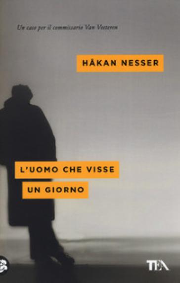 L'uomo che visse un giorno - Hakan Nesser pdf epub