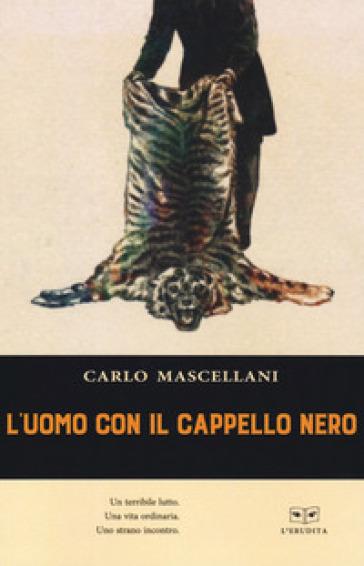 L'uomo con il cappello nero - Carlo Mascellani   Kritjur.org