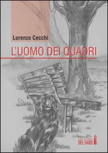 L'uomo dei quadri - Lorenzo Cecchi | Kritjur.org