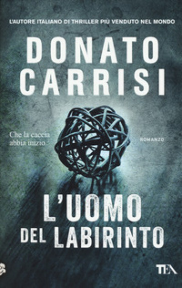 L'uomo del labirinto - Donato Carrisi | Rochesterscifianimecon.com