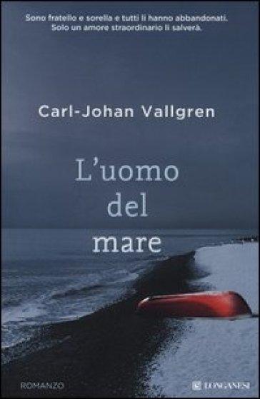 L'uomo del mare - Carl-Johan Vallgren pdf epub