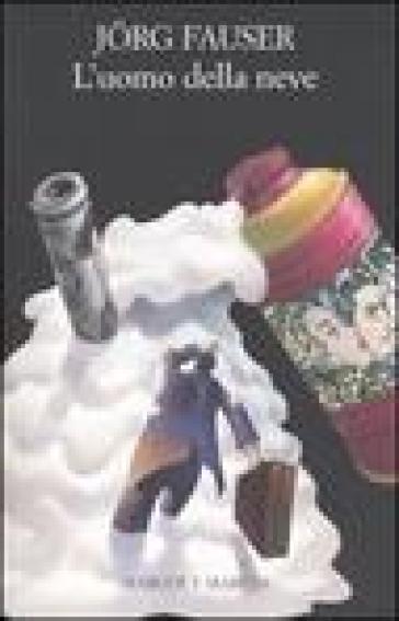 L'uomo della neve - Jorg Fauser  