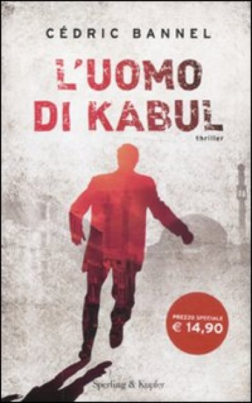 L'uomo di Kabul - Cédric Bannel   Jonathanterrington.com