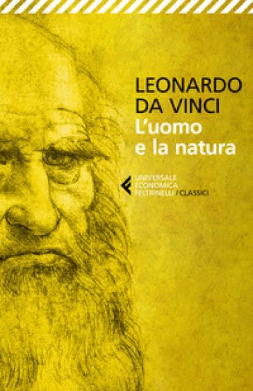 L'uomo e la natura - Leonardo Da Vinci | Thecosgala.com